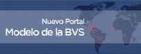 Nuevo Portal del Modelo de la BVS