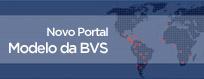 Novo Portal do Modelo da BVS
